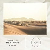 Hollow Coves - Heatwave (filous Remix)