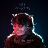 Midnight City (Man Without Country Remix)