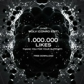 Dyro - WOLV (Conro Edit) - 1.000.000 FB Likes Give-Away - FREE DOWNLOAD
