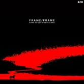 Frame/Frame - The End Of The World