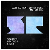 Aerreo Ft. Jonny Rose - Meteorite (Original Mix)[OUT NOW]