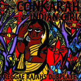 Conkarah - Indian Girl (Dubplate) #RAJAHSTURN5