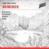 For The Love (Buku Remix)