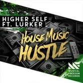 House Music Hustle