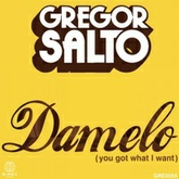 Damelo (You Got What I Want)