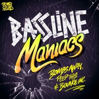 Bassline Maniacs (Middle Fingers Up)