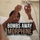 Bombs Away - Morphine