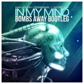 Ivan Gough & Feenixpawl - In My Mind (Bombs Away 2015 Future Bootleg) *Free DL*