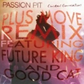Constant Conversations (Plus Move Remix) [feat. Future King & Good Cat]