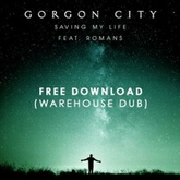 Saving My Life (Warehouse Dub) - Free Download