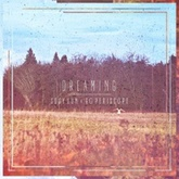 Dreaming (feat. Susy Sun)