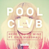 Here You're Mine Feat Erin Marshall