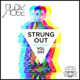 Ruby Rose Strung Out Mix Vol #1