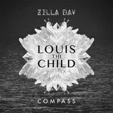 Zella Day - Compass (Louis The Child Remix)