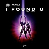 Axwell feat. Max'C - I Found U (Remode)