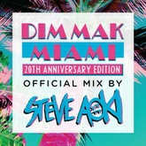 DIM MAK Miami 20th Anniversary Edition - Mixed by Steve Aoki