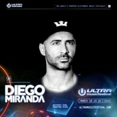 ..::Ultra Music Festival Miami 2016::.. Diego Miranda Set   :: FREE DOWNLOAD ::