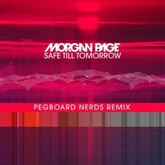 Morgan Page ft. Angelika Vee - Safe Till Tomorrow (Pegboard Nerds Remix)