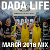Dada Land - March 2016 Mix