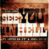"See You In Hell Ft. Royce Da 5'9"" & Joell Ortiz"