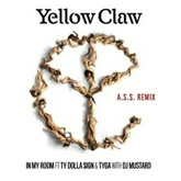 Yellow Claw & DJ Mustard - In My Room (feat. Ty Dolla $ign & Tyga) [A.S.S. Remix]