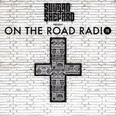 Sultan + Shepard Present On The Road Radio #20