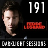 Fedde Le Grand - Darklight Sessions 191