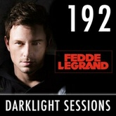 Fedde Le Grand - Darklight Sessions 192