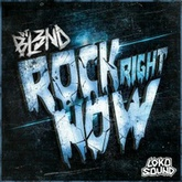 Rock Right Now (Original Mix) - DJ BL3ND