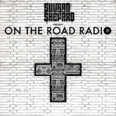 Sultan + Shepard Present On The Road Radio #21