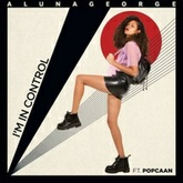 AlunaGeorge - I'm In Control Ft. Popcaan (Will Sparks Chill Remix)[FREE DOWNLOAD]