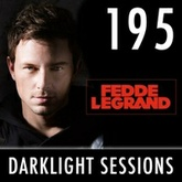 Fedde Le Grand - Darklight Sessions 195