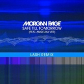 Morgan Page ft. Angelika Vee – Safe Till Tomorrow (Lash Remix)