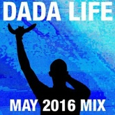 Dada Land - May 2016 Mix