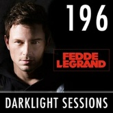Fedde Le Grand - Darklight Sessions 196
