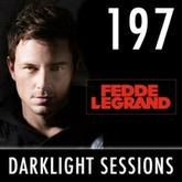 Fedde Le Grand - Darklight Sessions 197