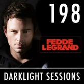 Fedde Le Grand - Darklight Sessions 198
