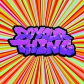 Do Your Thing (Acid Dubb Mix)