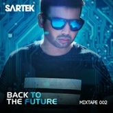 Sartek - Back To The Future Mixtape 002