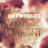 Da Tweekaz - Game of Thrones (FREE TRACK)