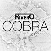 RIVERO - Cobra (Original Mix) FREE DOWNLOAD!!