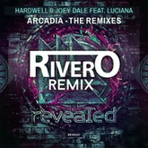 Hardwell & Joey Dale feat. Luciana - Arcadia (RIVERO Remix)FREE DOWNLOAD