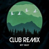 My Way Club Remix