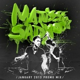 Matisse & Sadko - January 2013 Promo Mix