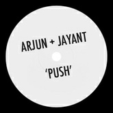 Arjun + Jayant - Push  [FREE DOWNLOAD]
