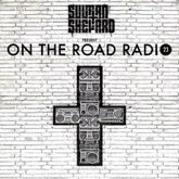 Sultan + Shepard Present On The Road Radio #23