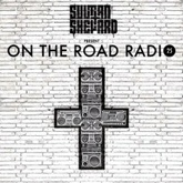 Sultan + Shepard Present On The Road Radio #25