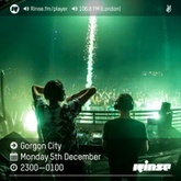 Gorgon City - Rinse FM - 5th December 2016