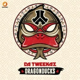 Da Tweekaz - DragonDucks (FREE TRACK)