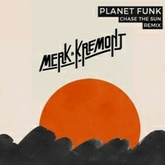 Planet Funk - Chase The Sun (Merk & Kremont Remix)(Willson Intro Edit)